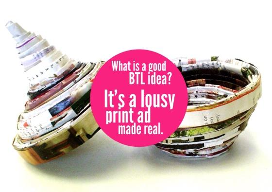 BTL vs. Print