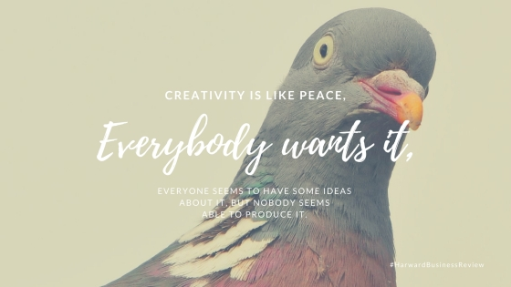 CREATIVITY IS LIKE PEACE,